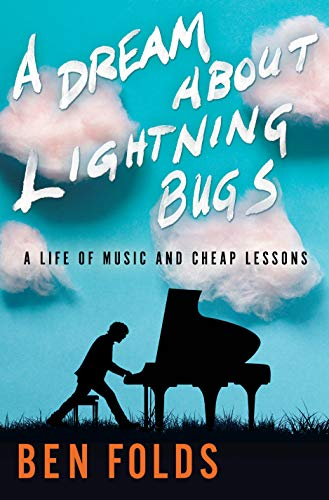 A Dream About Lightning Bugs - Ben Folds