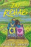 In Rehab, Jackie Jones, 0982844212