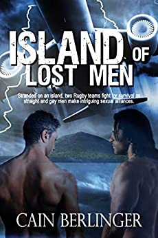 Island of Lost Men by [Berlinger, Cain]
