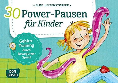 30 Power Pausen Für Kinder  Gehirn Training Durch Bewegungsspiele  Körperarbeit Und Innere Balance