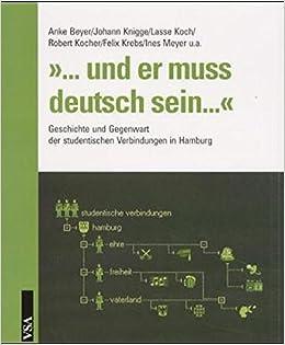 Und Er Muss Deutsch Sein Geschichte Und Gegenwart Der