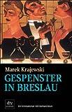 Gespenster in Breslau: Kriminalroman