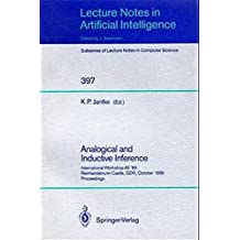 Analogical and Inductive Inference: International Workshop AII '89 Reinhardsbrunn Castle, GDR, October 1-6, 1989, Proceedings