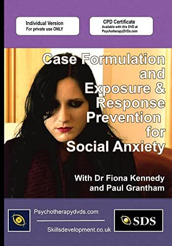 Case Formulation and Exposure & Response Prevention for Social Anxiety