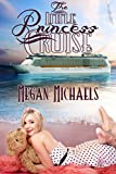 The Little Princess Cruise offers
