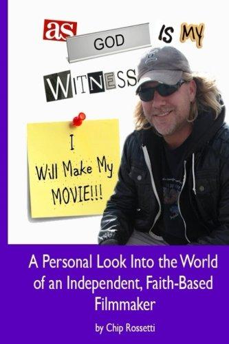 As God Is My Witness, I Will Make My Movie pdf