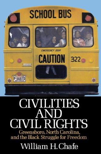 Search : Civilities and Civil Rights : Greensboro, North Carolina, and the Black Struggle for Freedom