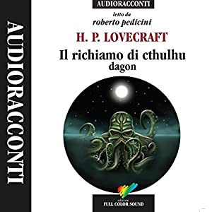 Il richiamo di cthulhu / Dagon Audiobook