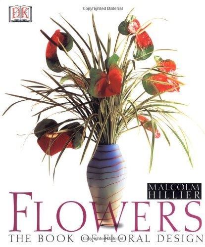 Download Flowers: The Book of Floral Design pdf epub