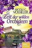 Zeit der wilden Orchideen (German Edition)