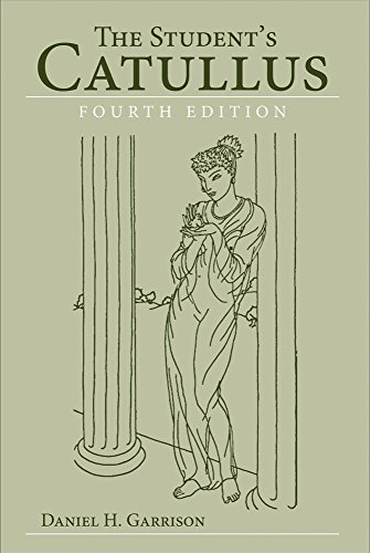 The Student's Catullus (Oklahoma Series in Classical Culture Series) by University of Oklahoma Press