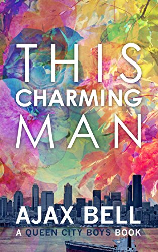 This Charming Man (A Queen City Boys Book)