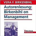 Autorenlesung: Birkenbihl on Management | Vera F. Birkenbihl