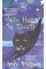 Love Her to Death (Daytime Mysteries) Mass Market Paperback