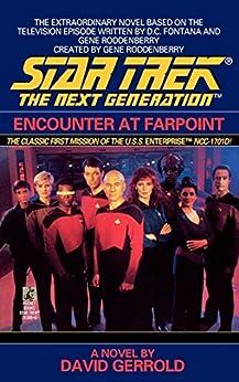 Encounter at Farpoint (Star Trek: The Next Generation) by [Gerrold, David]