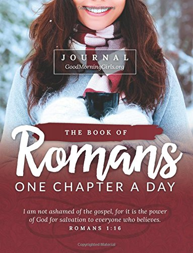 The Book of Romans Journal: One Chapter a Day