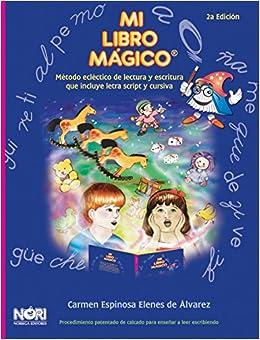 Mi libro magico: Metodo eclectico de lectura y escritura