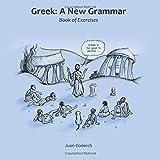 Greek: A New Grammar: Book of Exercises