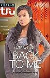 Back to Me (A Keysha and Friends Novel)