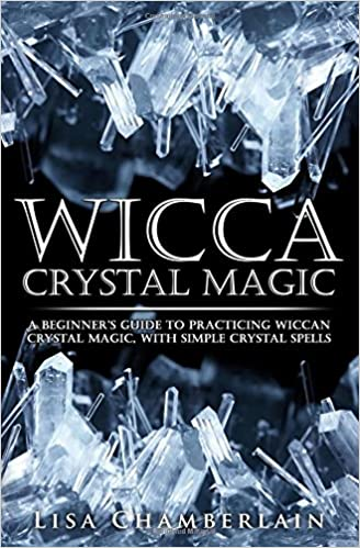 Wicca crystal magic a beginners guide to practicing wiccan crystal wicca crystal magic a beginners guide to practicing wiccan crystal magic with simple crystal spells lisa chamberlain 9781512140101 amazon books fandeluxe Image collections