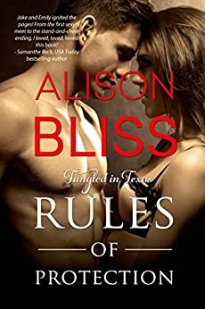 Rules of Protection (Tangled in Texas Book 1) by [Bliss, Alison]
