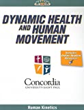 Dynamic Health and Human Movement, Human Kinetics Staff, 0736090193