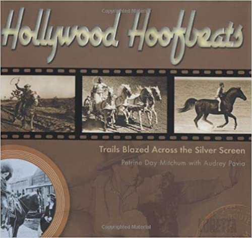 Read Hollywood Hoofbeats: Trails Blazed Across The Silver Screen PDF, azw (Kindle)