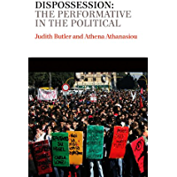 Dispossession: The Performative in the Political (Conversations) (English Edition)