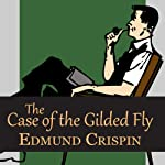 The Case of the Gilded Fly | Edmund Crispin