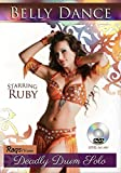 Deadly Drum Solo with Ruby - 3 Hour+ 2 DVD Disc Set - Intermediate and Advanced Belly Dance Combinations, Isolations, Transitions and Technique