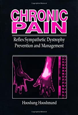 Chronic Pain: Reflex Sympathetic Dystrophy, Prevention, and Management