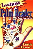 Book cover image for Instant Palm Reader: A Roadmap to Life
