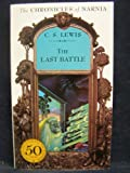 The Last Battle: Chronicles of Narnia, Book 7