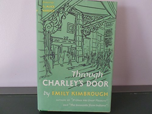 Through Charley'S Door by Emily Kimbrough