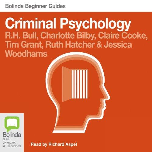 Criminal Psychology: Bolinda Beginner Guides