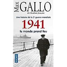Une histoire de la 2e guerre mondiale - Tome 2: 1941, le monde prend feu