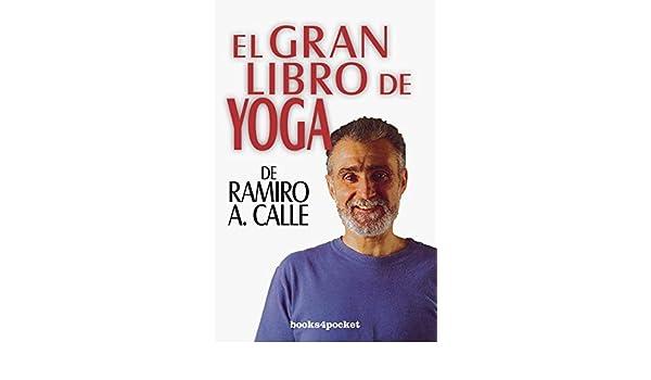El gran libro de yoga (Spanish Edition) by Ramiro Calle ...