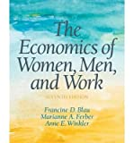 img - for [(The Economics of Women, Men and Work )] [Author: Francine D. Blau] [Jul-2013] book / textbook / text book