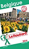 Le Routard Belgique 2014 par Guide du Routard