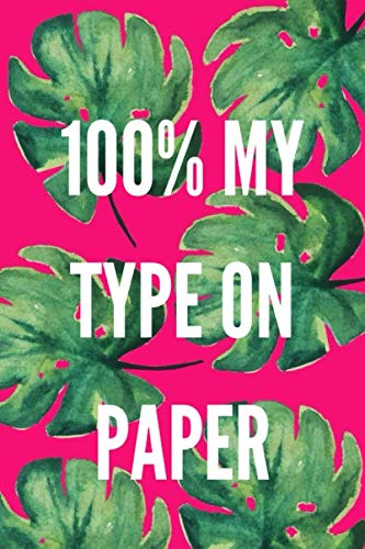 100% My Type On Paper: Blank Lined Love Notebook Journal, Island Inspired, 200 Pages, 6x9 Inch, Matte Finish (100 My Type On Paper Love Island)