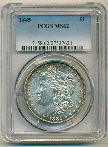 1885 Morgan Dollar MS62 PCGS