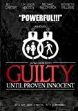 G.U.P.I. (Guilty Until Proven Innocent)