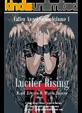Lucifer Rising (Fallen Angel Book 1) (English Edition)