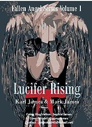 Lucifer Rising (Fallen Angel Book 1)