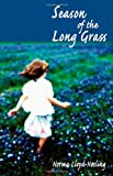 Season of the Long Grass, Norma Lloyd-Nesling, 1906221022
