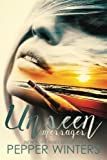 Unseen Messages: a survival romance novel