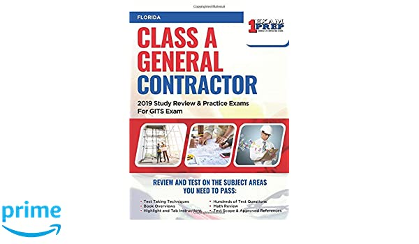 Florida Class A General Contractor: 2019 Study Review