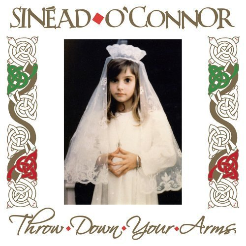 Throw Down Your Arms by Sinead O'Connor (Throw Down Your Arms)
