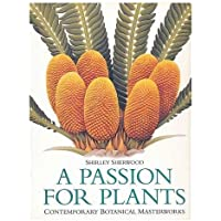 A passion for plants : contemporary botanical masterworks