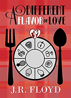 A Different Flavor Of Love by [Floyd, J. R. ]